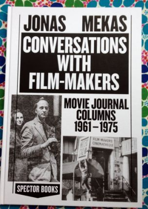 Conversations with Filmmakers. Jonas Mekas.