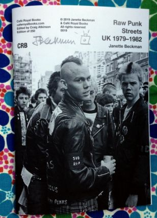Raw Punk Streets UK 1979-1982. Janette Beckman