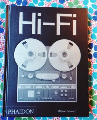 Hi-Fi / The History of High-End Audio Design.