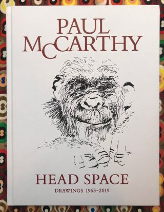 Head Space: Drawings 1963-2019. Paul McCarthy.