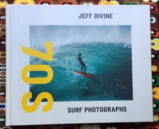 70s Surf Photographs. Jeff Divine.