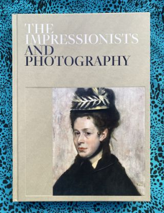 The Impressionists and Photography.