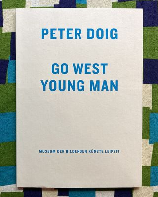 Go West Young Man. Peter Doig.