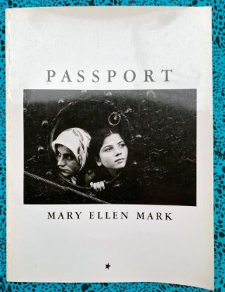 Passport. Mary Ellen Mark.