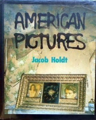 American Pictures. Jacob Holdt.
