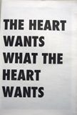 The Heart Wants What the Heart Wants. Asher Penn.