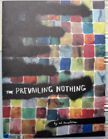 The Prevailing Nothing. Ed Templeton.